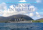Orkney in Wartime