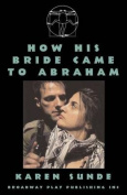 How His Bride Came to Abraham