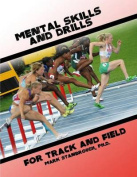 Mental Skills and Drills for Track and Field