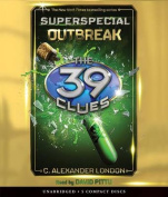 Outbreak (the 39 Clues Superspecial) (39 Clues [Audio]