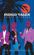 Indigo Tales: Short Stories