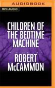 Children of the Bedtime Machine [Audio]