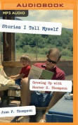 Stories I Tell Myself [Audio]