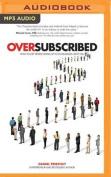 Oversubscribed [Audio]