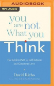You Are Not What You Think [Audio]