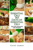 Essential Oils: 365 Days of Essential Oils