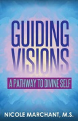 Guiding Visions