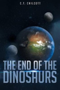 The End of the Dinosaurs