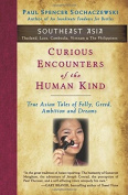 Curious Encounters of the Human Kind - Southeast Asia