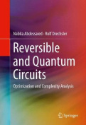 Reversible and Quantum Circuits