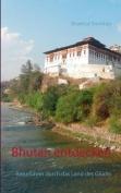 Bhutan Entdecken [GER]