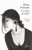 La Nina Perdida (DOS Amigas #4) / (The Story of the Lost Child [Spanish]