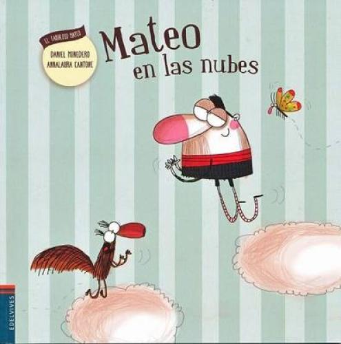 Mateo En Las Nubes [Spanish] by Daniel Monedero.