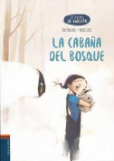 La Cabana del Bosque [Spanish]