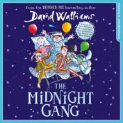 The Midnight Gang [Audio]