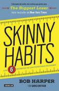 Skinny Habits / Skinny Habits [Spanish]