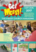 Get Messy! May - August 2017