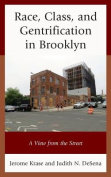 Race, Class, and Gentrification in Brooklyn