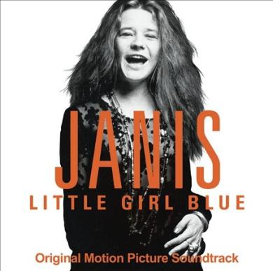 Janis: Little Girl Blue [Original Motion Picture Soundtrack] *