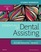 Student Workbook for Essentials of Dental Assisting 6e