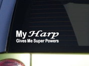 My Harp Gives Superpowers *J016* 20cm Sticker decal