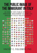 The Public Image of the Immigrant in Italy