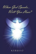 When God Speaks...Will You Hear?