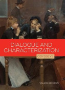 Dialogue and Characterization