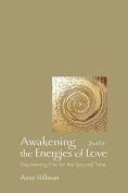 Awakening the Energies of Love