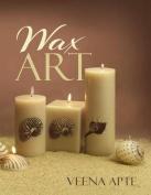 Wax Art