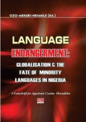 Language Endangerment. Globalisation and the Fate of Minority Languages in Nigeria