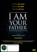 I AM YOUR FATHER [DVD_Movies] [Region 4]