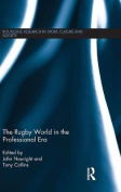 The Rugby World in the Professional Era