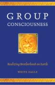 Group Consciousness