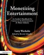 Monetizing Entertainment