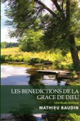 Les Benedictions de la Grace de Dieu [FRE]
