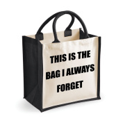Medium Jute Bag This Is The Bag I Always Forget Black Bag Mothers Day New Mum Birthday Christmas Present