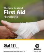 The New Zealand First Aid Handbook 2016