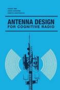 Antenna Design for Cognitive Radio