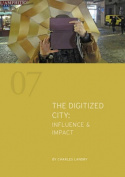 The Digitized City : Influence & Impact