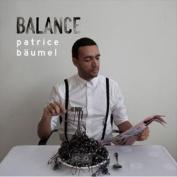 Balance Presents Patrice Baumel [Digipak]