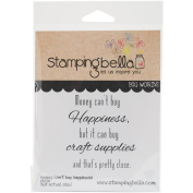 Stamping Bella Cling Rubber Stamp 4.5inX6.5inMoney Can't Buy Happiness