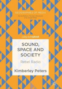 Sound, Space and Society