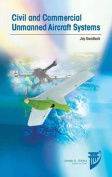 Civilian and Commercial Unmanned Aircraft Systems