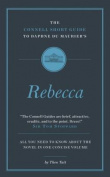 The Connell Short Guide to Daphne du Maurier's Rebecca