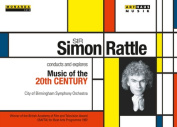 Sir Simon Rattle Conducts and Explores Music of the 20th Century [Regions 1,2,3,4,5,6]