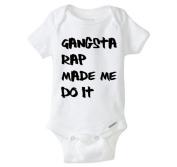 Gangsta Rap Made Me Do It-Funny Baby Onesie