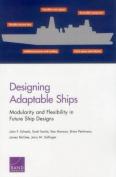 Designing Adaptable Ships