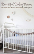Beautiful Babies' Rooms