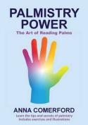 Palmistry Power - The Art of Reading Palms